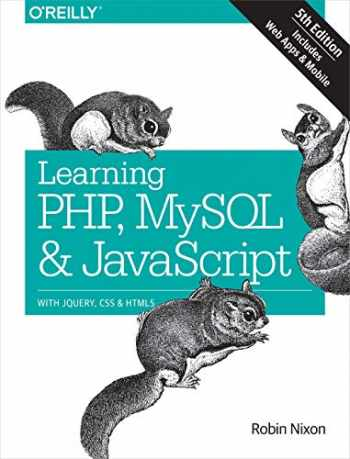 9781491978917-1491978910-Learning PHP, MySQL & JavaScript: With jQuery, CSS & HTML5 (Learning PHP, MYSQL, Javascript, CSS & HTML5)