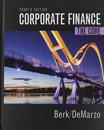 9780134409276-0134409272-Corporate Finance: The Core Plus MyLab Finance with Pearson eText -- Access Card Package (4th Edition)