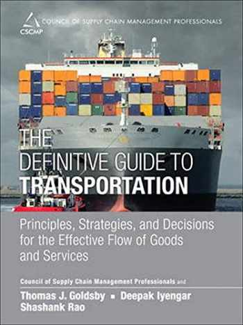 9780133449099-0133449092-The Definitive Guide to Transportation: Principles, Strategies, and Decisions for the Effective Flow of Goods and Services (Council of Supply Chain Management Professionals)