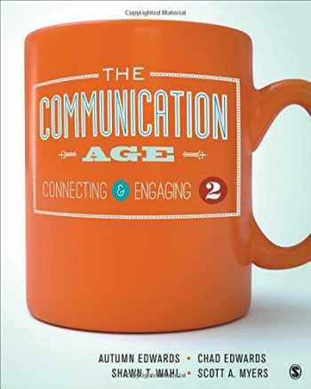9781483373706-1483373703-The Communication Age: Connecting and Engaging