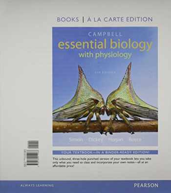 9780134057491-013405749X-Campbell Essential Biology with Physiology, Books a la Carte Plus Mastering Biology with eText -- Access Card Package (5th Edition)