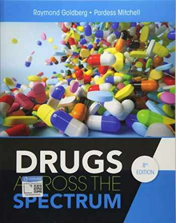 9781337557368-1337557366-Drugs Across the Spectrum