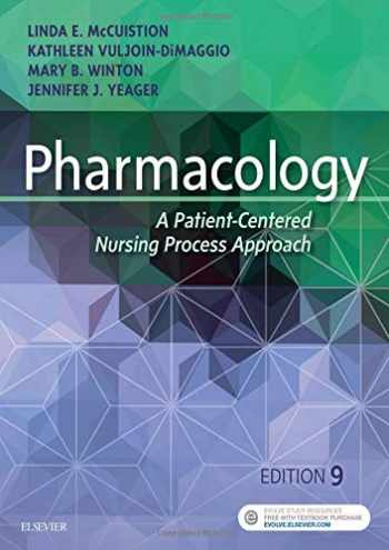 9780323399166-0323399169-Pharmacology: A Patient-Centered Nursing Process Approach
