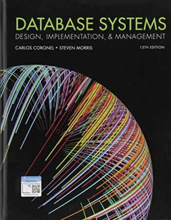 9781337627900-1337627909-Database Systems: Design, Implementation, & Management