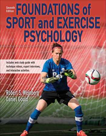 9781492572350-1492572357-Foundations of Sport and Exercise Psychology 7th Edition With Web Study Guide-Paper