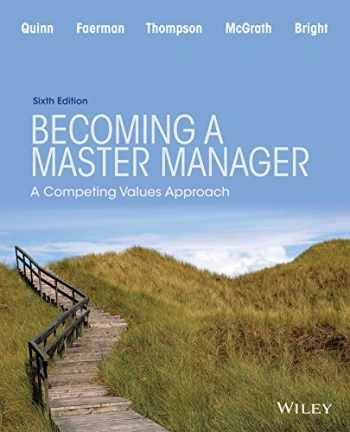9781118582589-1118582586-Becoming a Master Manager: A Competing Values Approach