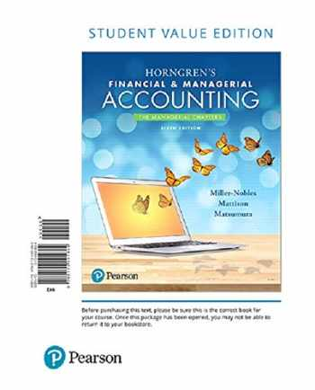 9780134642871-0134642872-Horngren's Financial & Managerial Accounting, The Managerial Chapters, Student Value Edition Plus MyLab Accounting with Pearson eText -- Access Card Package (6th Edition)