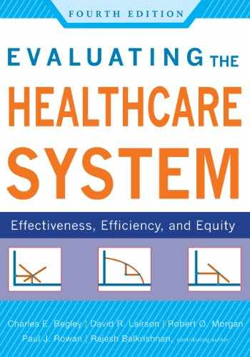 9781567935233-1567935230-Evaluating the Healthcare System: Effectiveness, Efficiency, and Equity, Fourth Edition