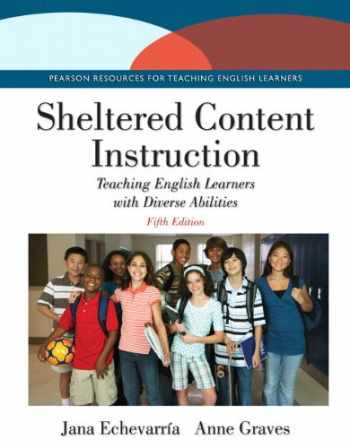9780133831610-0133831612-Sheltered Content Instruction: Teaching English Learners with Diverse Abilities with Enhanced Pearson eText -- Access Card Package (5th Edition)