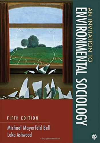 9781452275796-1452275793-An Invitation to Environmental Sociology