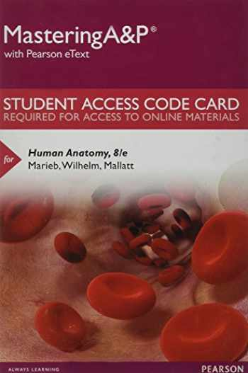 9780134331010-013433101X-MasteringA&P with Pearson eText -- Standalone Access Card -- for Human Anatomy (8th Edition)