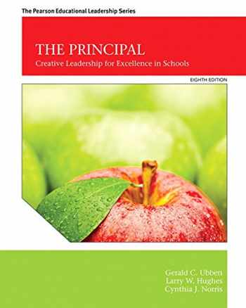 9780133488999-0133488993-The Principal: Creative Leadership for Excellence in Schools (8th Edition)