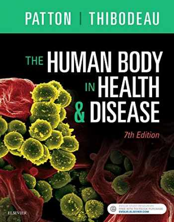 9780323402101-0323402100-The Human Body in Health & Disease - Hardcover