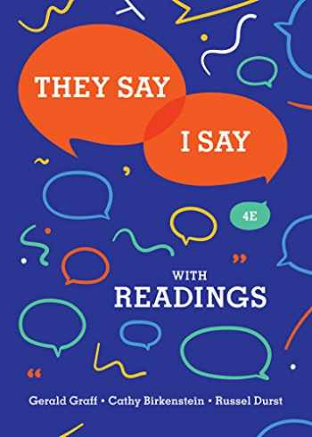 9780393631685-0393631680-They Say / I Say: The Moves That Matter in Academic Writing with Readings (Fourth Edition)