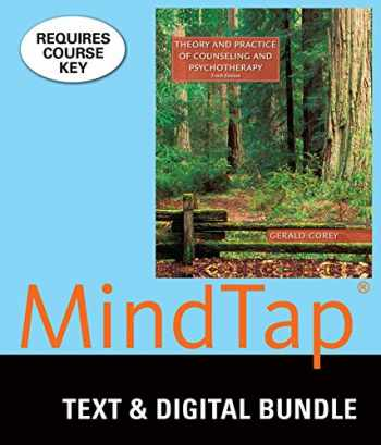 9781305937321-1305937325-Bundle: Theory and Practice of Counseling and Psychotherapy, Loose-Leaf Version, 10th + MindTap Counseling, 1 term (6 months) Printed Access Card