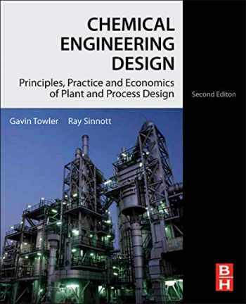 9780080966595-0080966594-Chemical Engineering Design, Second Edition: Principles, Practice and Economics of Plant and Process Design