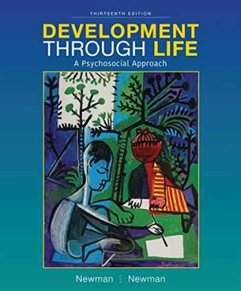 9781337098144-1337098140-Development Through Life: A Psychosocial Approach - Standalone Book