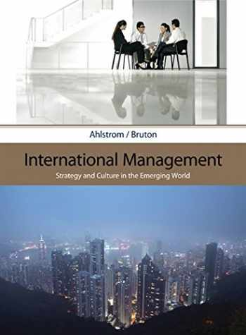 9780324406313-0324406312-International Management: Strategy and Culture in the Emerging World