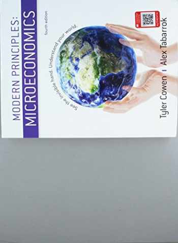 9781319098766-1319098762-Modern Principles of Microeconomics