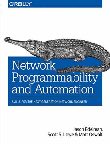 9781491931257-1491931256-Network Programmability and Automation: Skills for the Next-Generation Network Engineer