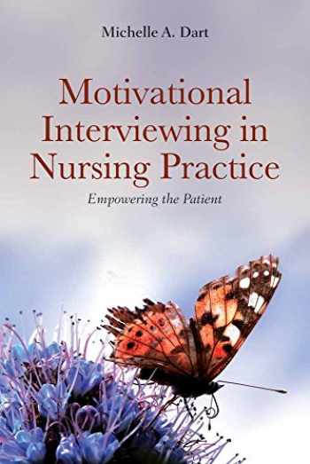 9780763773854-0763773859-Motivational Interviewing in Nursing Practice: Empowering the Patient