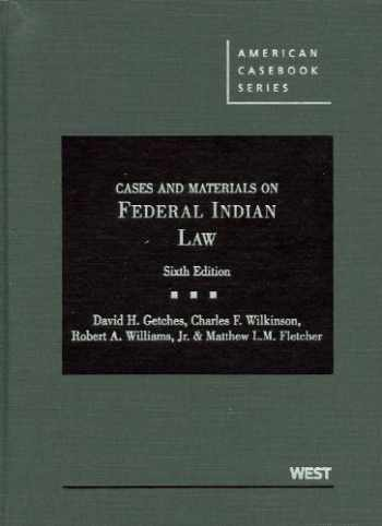 9780314200372-0314200371-Cases and Materials on Federal Indian Law (American Casebook Series)