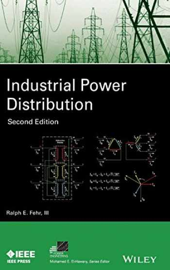 9781119063346-1119063345-Industrial Power Distribution (IEEE Press Series on Power Engineering)