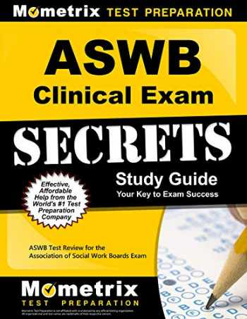 9781609712198-1609712196-ASWB Clinical Exam Secrets Study Guide: ASWB Test Review for the Association of Social Work Boards Exam