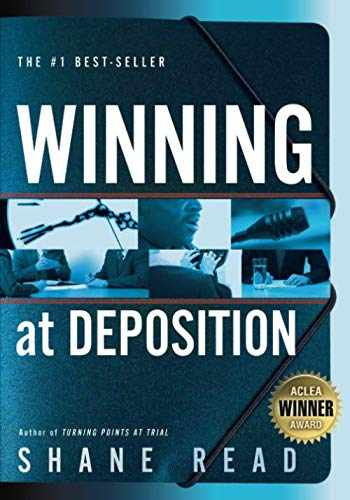 9780985027179-0985027177-Winning at Deposition: (Winner of ACLEA's Highest Award for Professional Excellence)