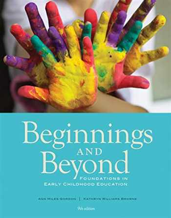 9781133936961-1133936962-Beginnings & Beyond: Foundations in Early Childhood Education (Cengage Advantage Books)
