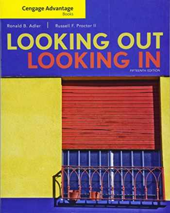9781305645349-1305645340-Cengage Advantage Books: Looking Out, Looking In