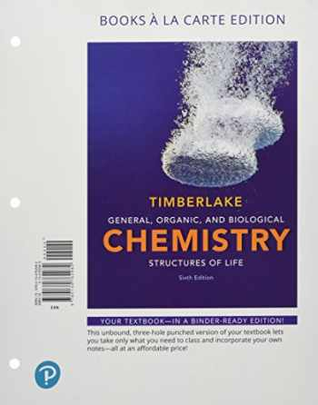 9780134813509-0134813502-General, Organic, and Biological Chemistry: Structures of Life, Books a la Carte Plus Mastering Chemistry with Pearson eText -- Access Card Package (6th Edition)