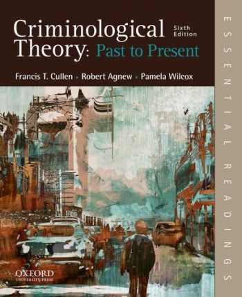 9780190639341-0190639342-Criminological Theory: Past to Present: Essential Readings