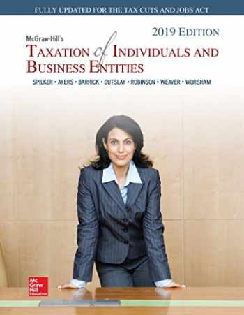 9781260189728-1260189724-Loose Leaf for McGraw-Hill's Taxation of Individuals and Business Entities 2019 Edition