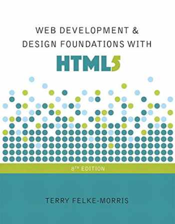 9780134322759-0134322754-Web Development and Design Foundations with HTML5 (8th Edition)