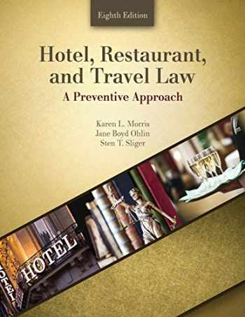 9781524907914-152490791X-Hotel, Restaurant, and Travel Law: A Preventive Approach