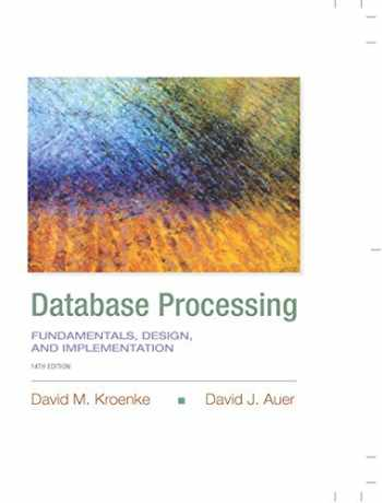 9780133876703-0133876705-Database Processing: Fundamentals, Design, and Implementation (14th Edition) (Prentice-Hall Adult Education)