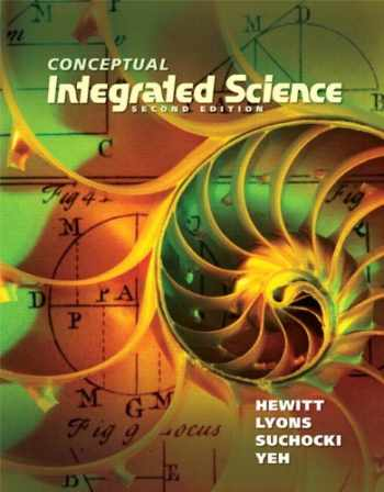 9780321818508-0321818504-Conceptual Integrated Science (2nd Edition)