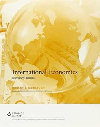 9781337127424-1337127426-Bundle: International Economics, Loose-leaf Version, 16th + MindTap Economics, 1 term (6 months) Printed Access Card