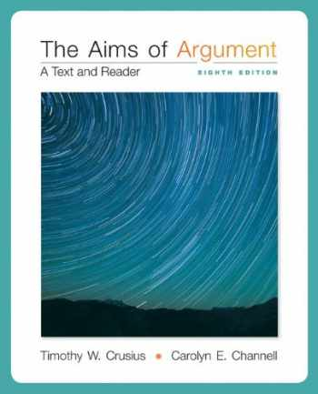 9780077592202-0077592204-The Aims of Argument: A Text and Reader