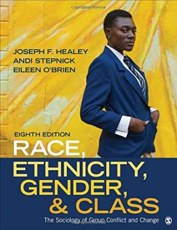 9781506346946-1506346944-Race, Ethnicity, Gender, and Class: The Sociology of Group Conflict and Change