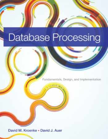 9780133058352-0133058352-Database Processing: Fundamentals, Design, and Implementation (13th Edition)