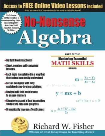 9780984362998-0984362991-No-Nonsense Algebra: Part of the Mastering Essential Math Skills Series
