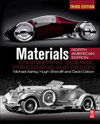 9780080994345-0080994342-Materials: Engineering, Science, Processing and Design; North American Edition