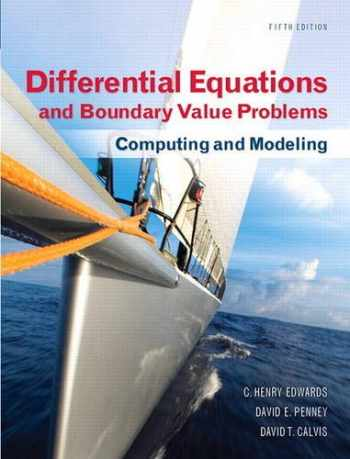 9780321796981-0321796985-Differential Equations and Boundary Value Problems: Computing and Modeling (5th Edition) (Edwards/Penney/Calvis Differential Equations)