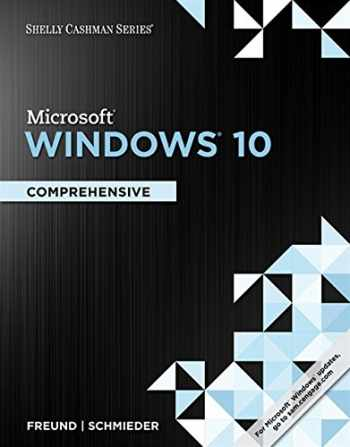 9781305656741-1305656741-Shelly Cashman Microsoft Windows 10: Comprehensive