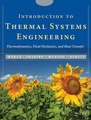 9780471204909-0471204900-Introduction to Thermal Systems Engineering: Thermodynamics, Fluid Mechanics, and Heat Transfer