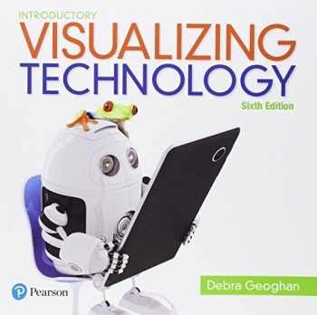 9780134608198-0134608194-VISUALIZING TECHNOLOGY: INTRODUCTORY 6