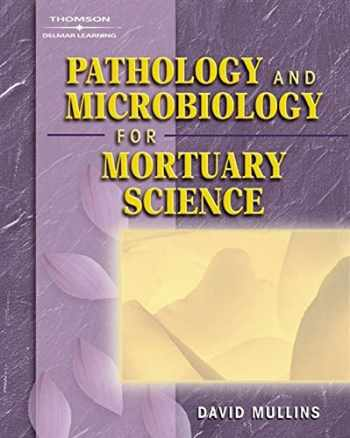 9781401825195-1401825192-Pathology and Microbiology for Mortuary Science