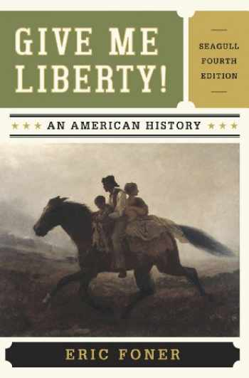 9780393920291-0393920291-Give Me Liberty!: An American History, 4th Edition
